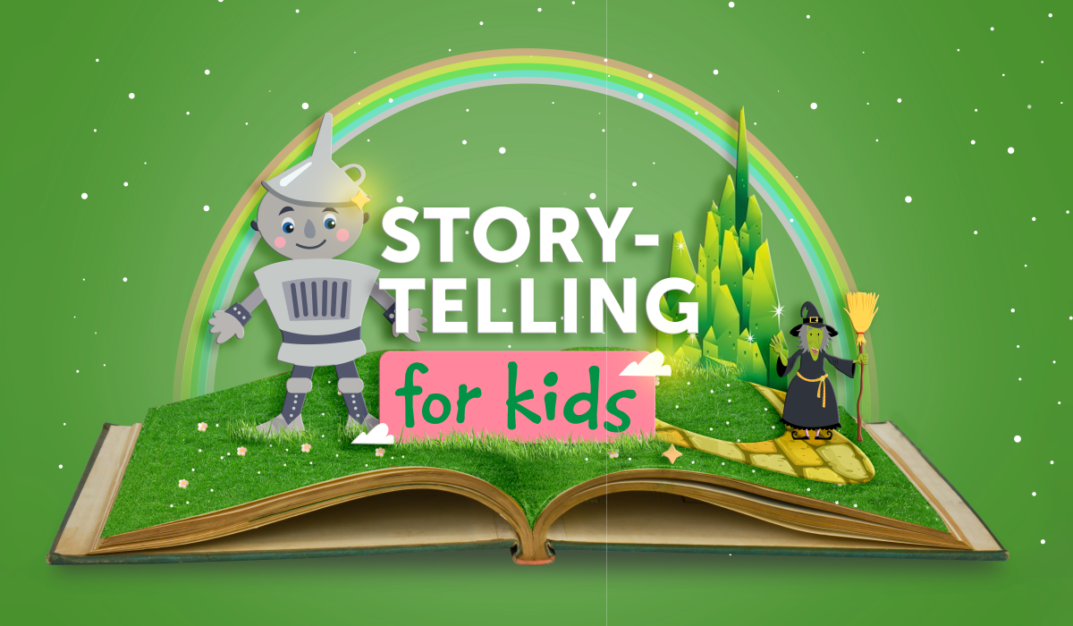 Storytelling for Kids: The Wizard Of Oz