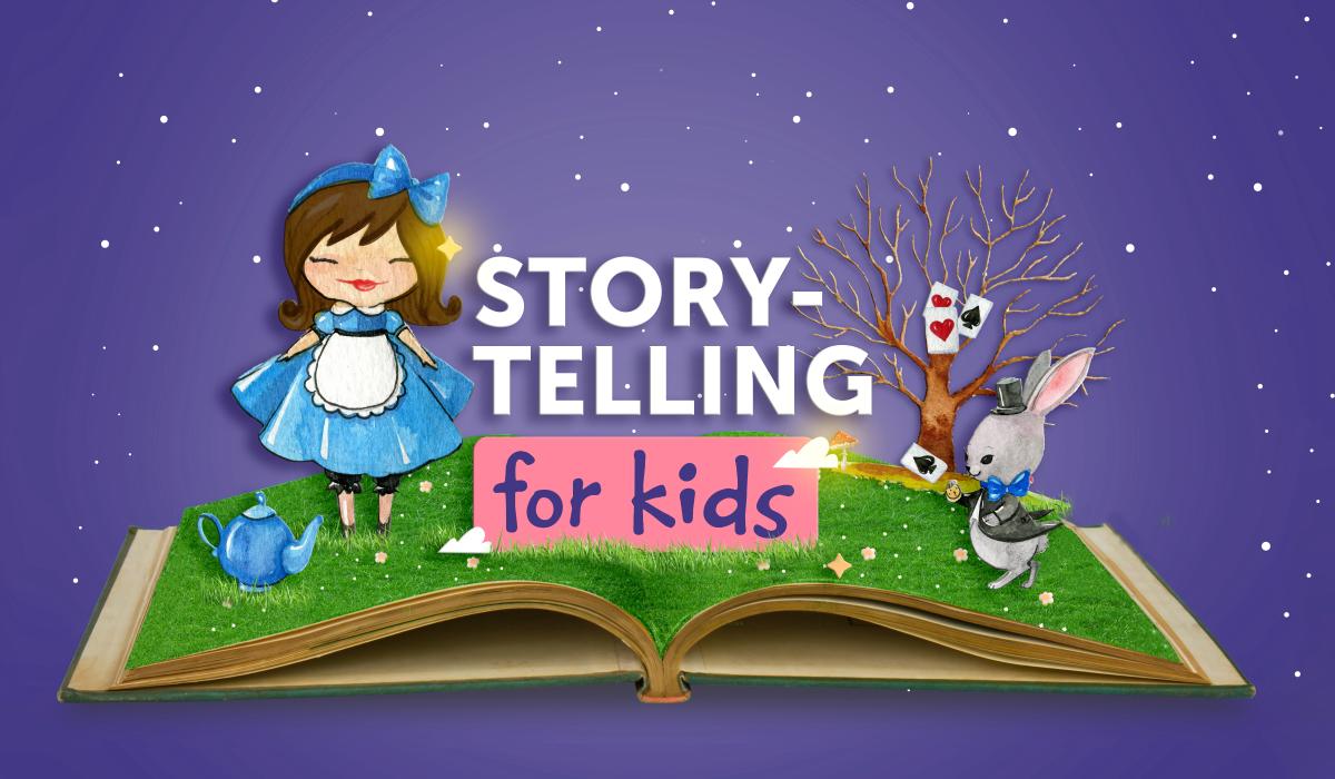 Storytelling for Kids: Alice in Wonderland