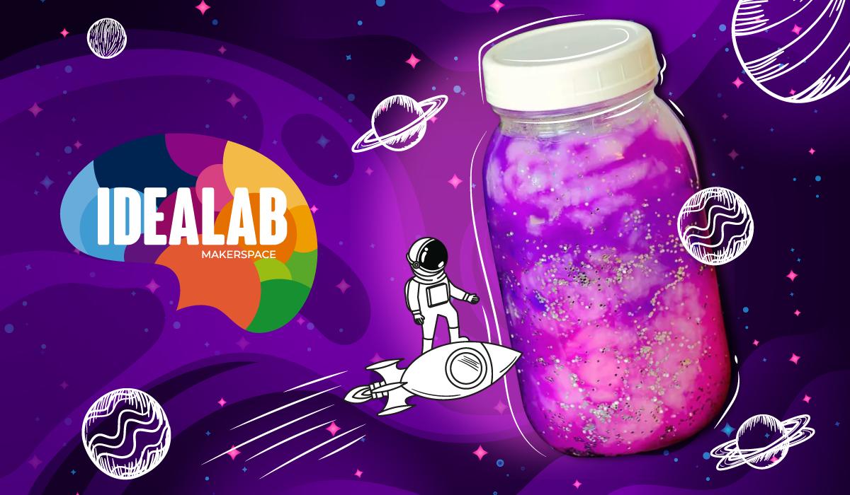 IdeaLab Makerspace Presenta: Crea tu propia galaxia de cristal