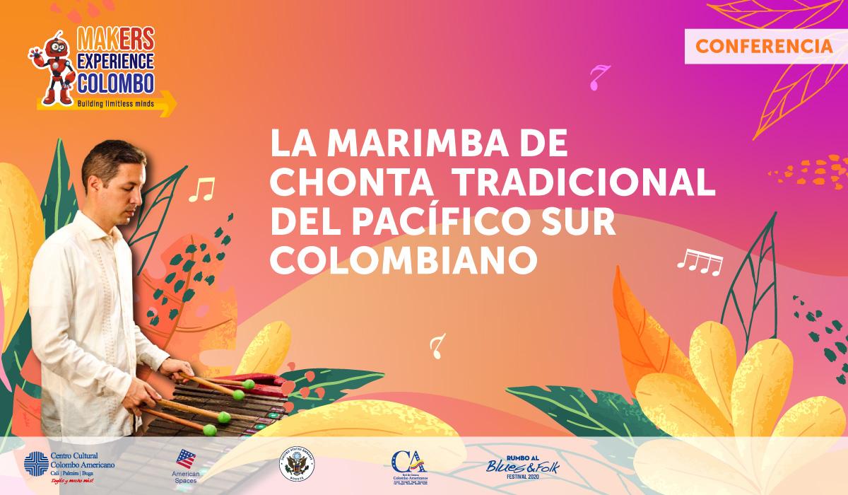 Makers Experience Colombo: La Marimba de Chonta Tradicional del Pacífico Sur Colombiano