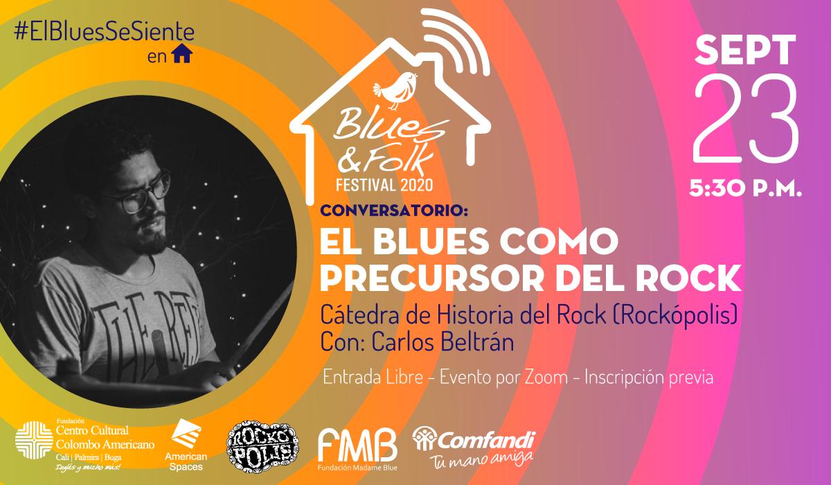 Conversatorio: El Blues como precursor del Rock