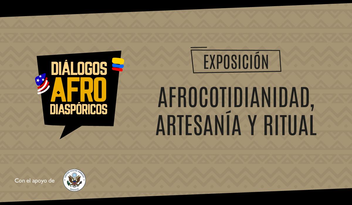 Afrocotidianidad, Artesanía y Ritual
