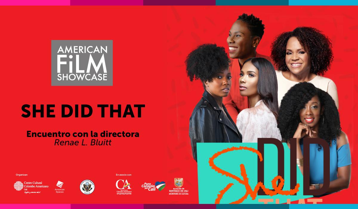 American Film Showcase: Proyección y conversatorio del documental  She did that
